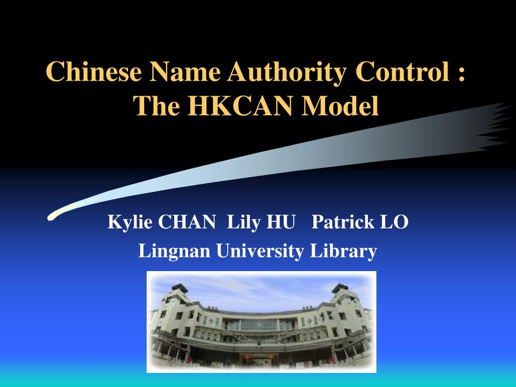 chinese name authority control the hkcan model l.