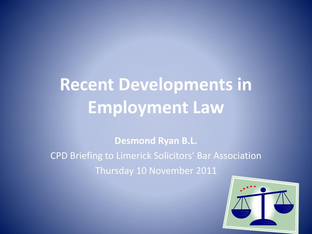 recent developments in employment law l.
