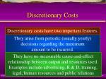 discretionary costs