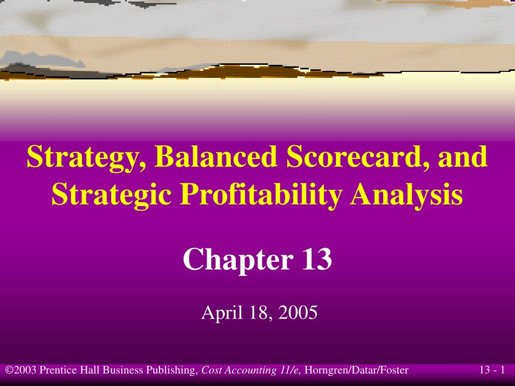 strategy balanced scorecard and strategic profitability analysis l.