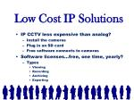 low cost ip solutions