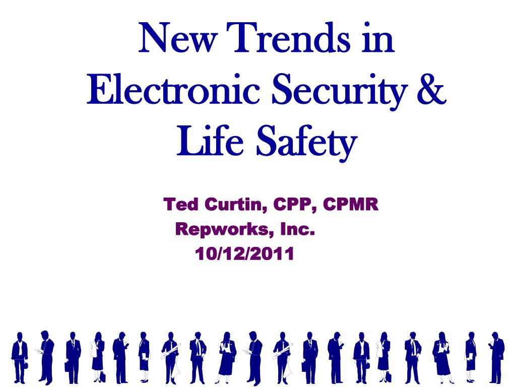 new trends in electronic security life safety l.