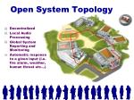 open system topology