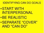 identifying can do goals