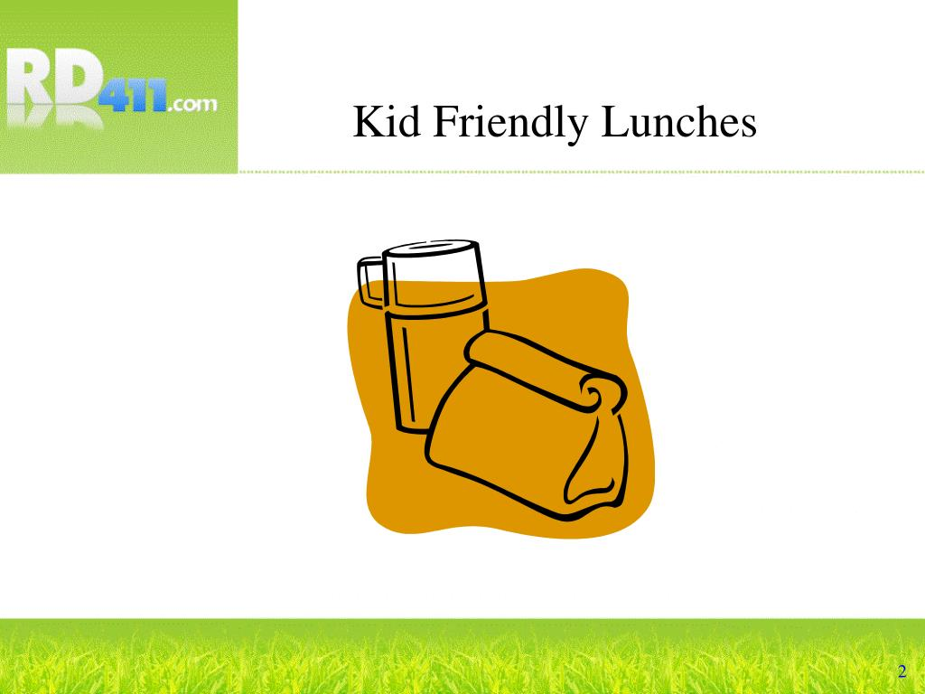 kid friendly lunches l.