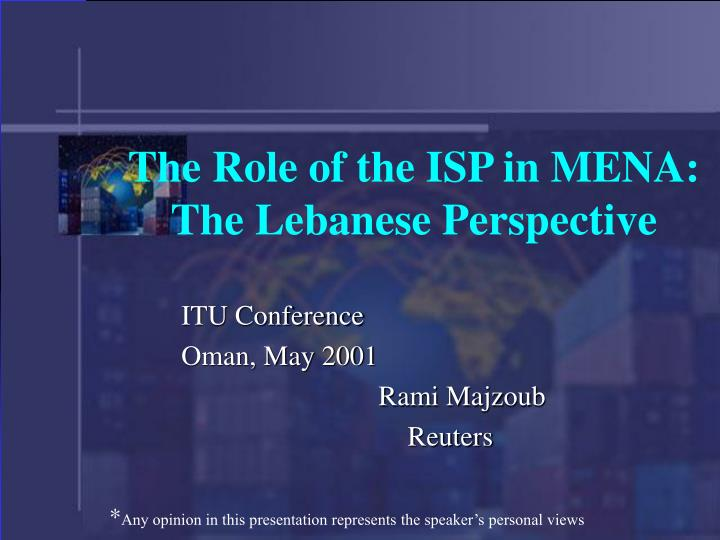 the role of the isp in mena the lebanese perspective n.