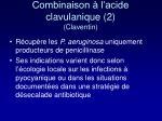 combinaison l acide clavulanique 2 claventin