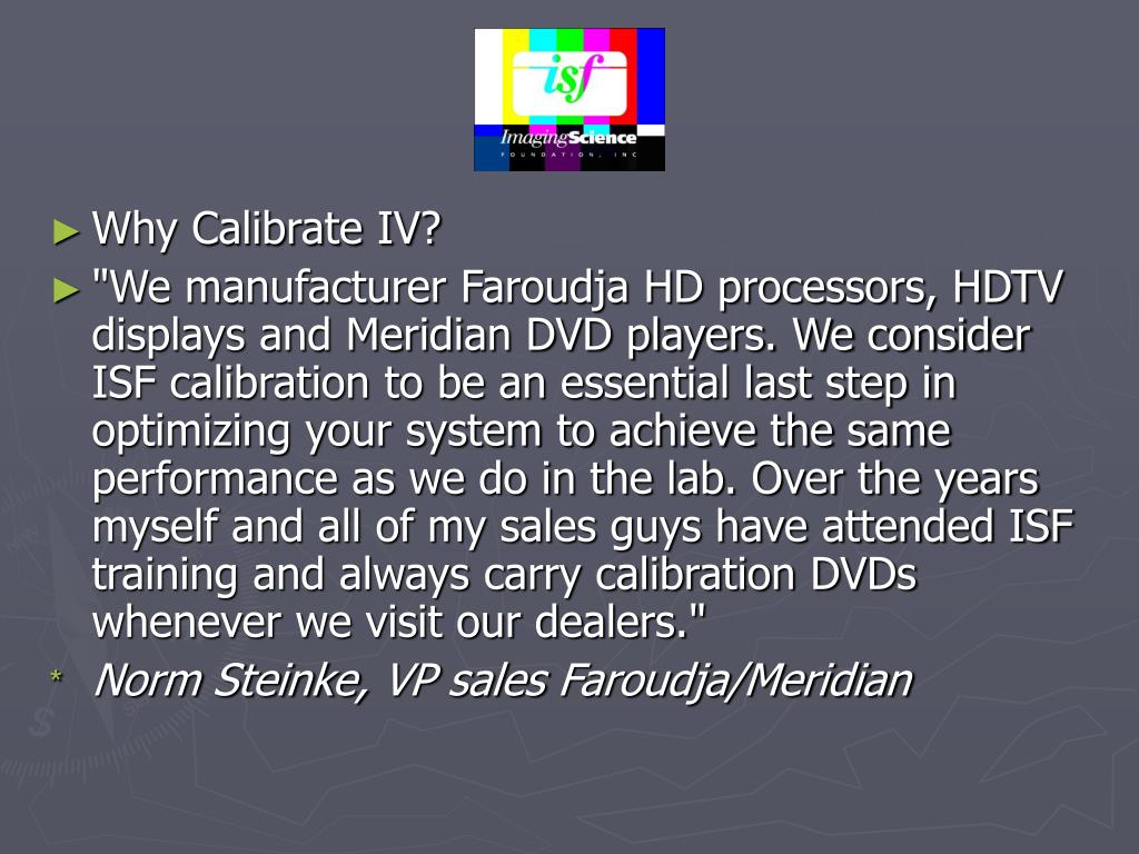 Why Calibrate IV?