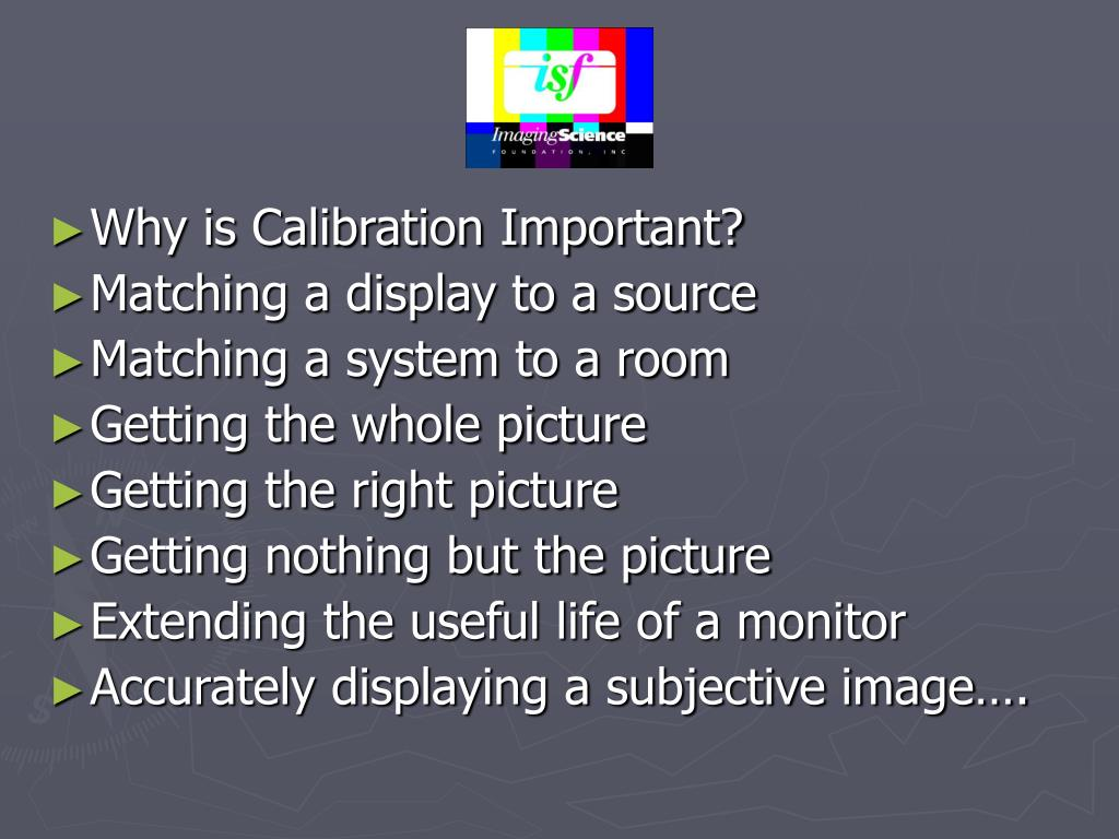 Why is Calibration Important?