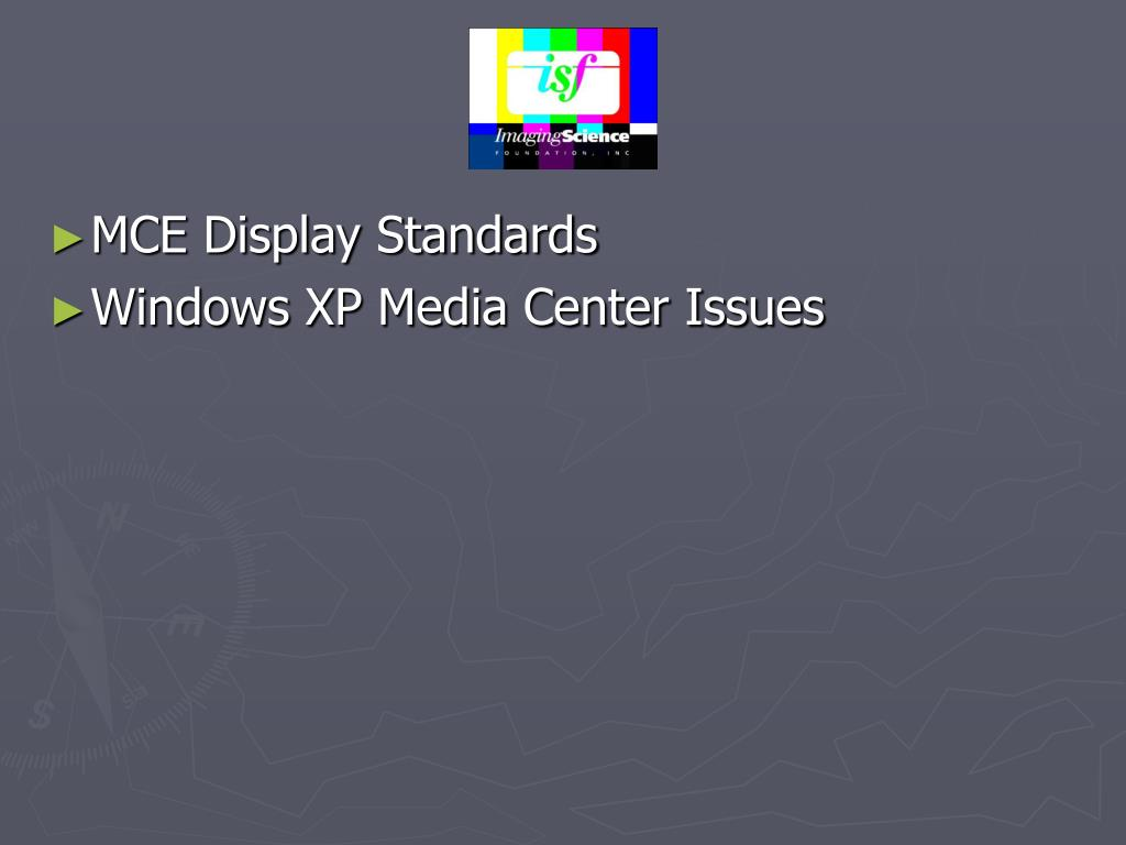 MCE Display Standards