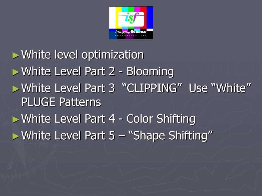 White level optimization