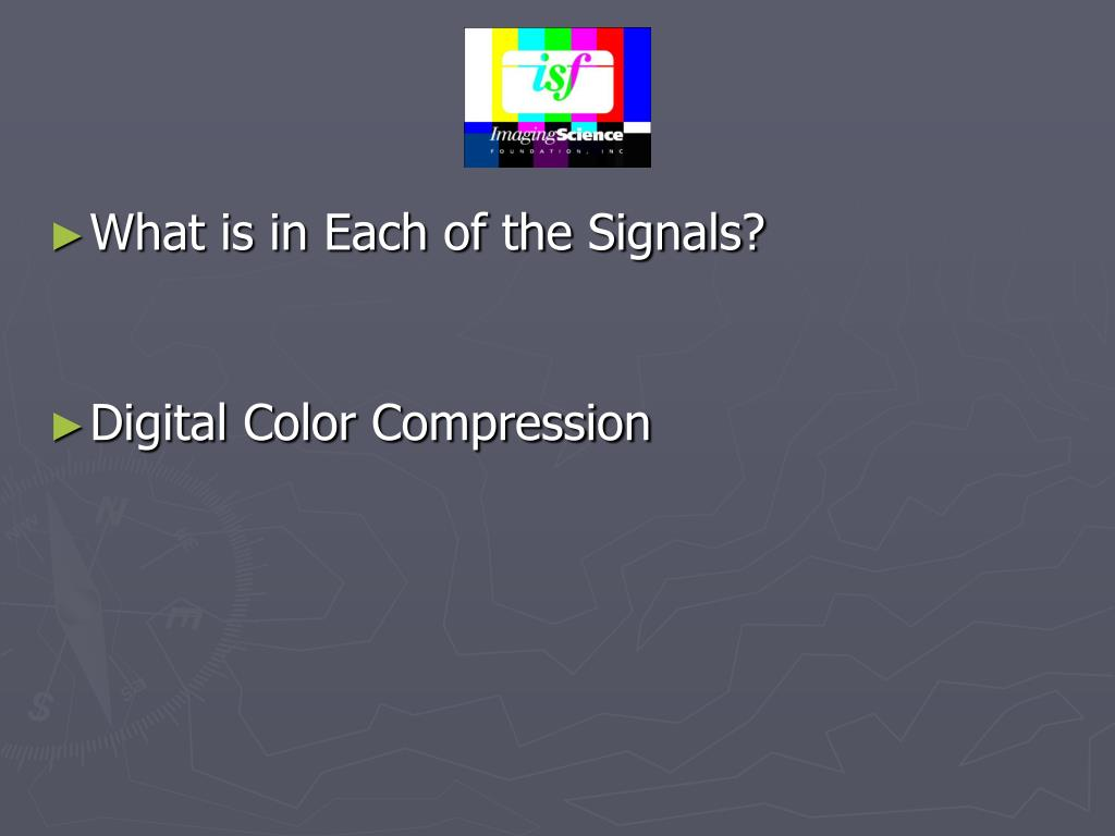 What is in Each of the Signals?