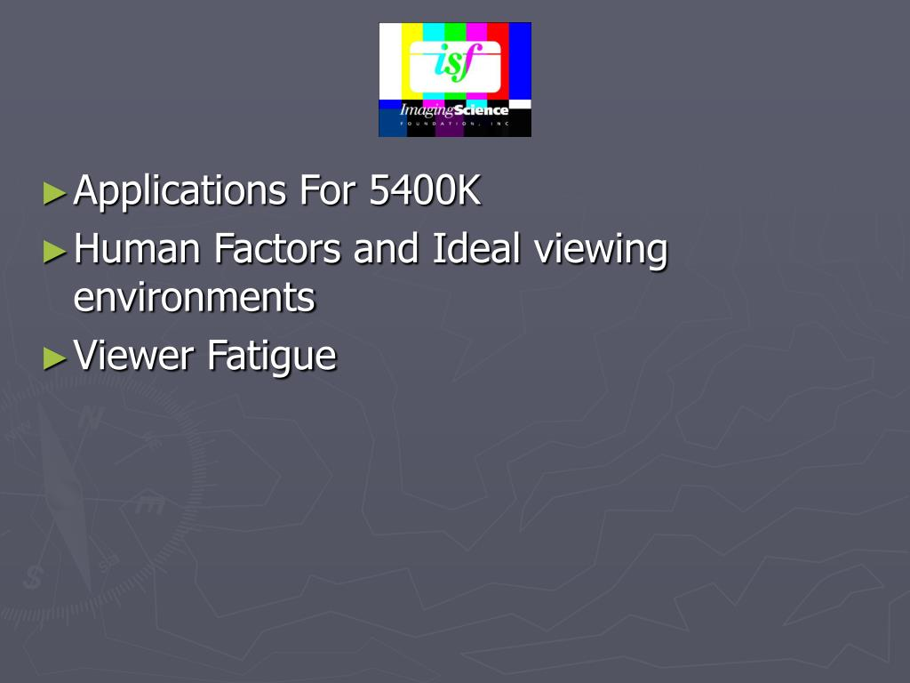 Applications For 5400K