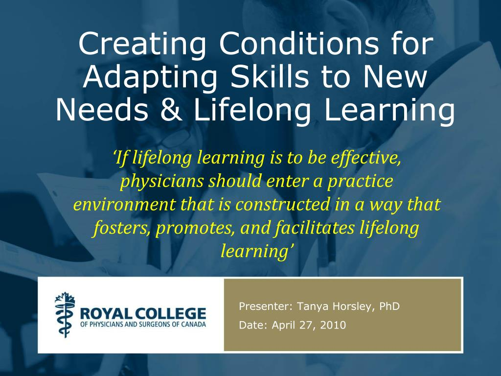 creating conditions for adapting skills to new needs lifelong learning l.