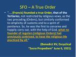 sfo a true order