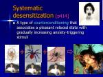 systematic desensitization p414