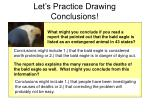 let s practice drawing conclusions