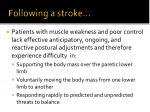 following a stroke