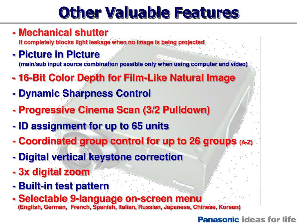 Other Valuable Features