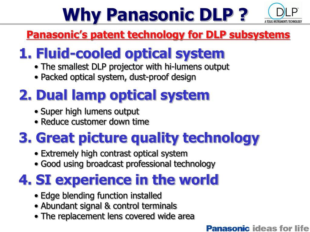 Why Panasonic DLP ?
