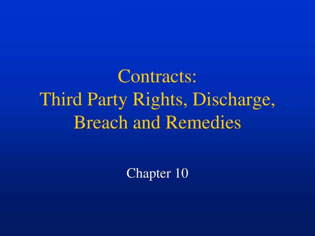contracts third party rights discharge breach and remedies l.