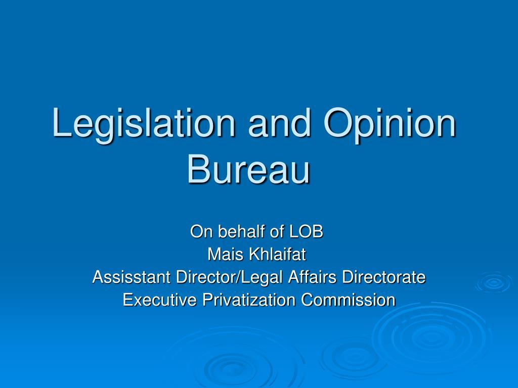 legislation and opinion bureau l.