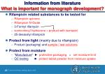 information from literature what is important for monograph development