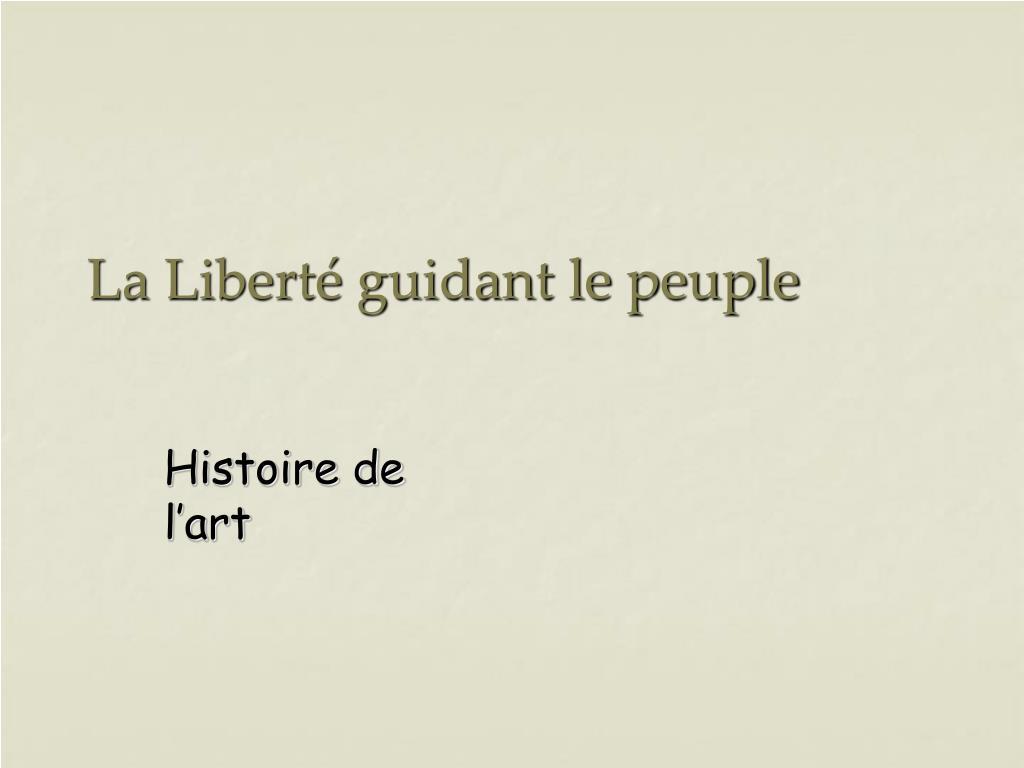 la libert guidant le peuple l.