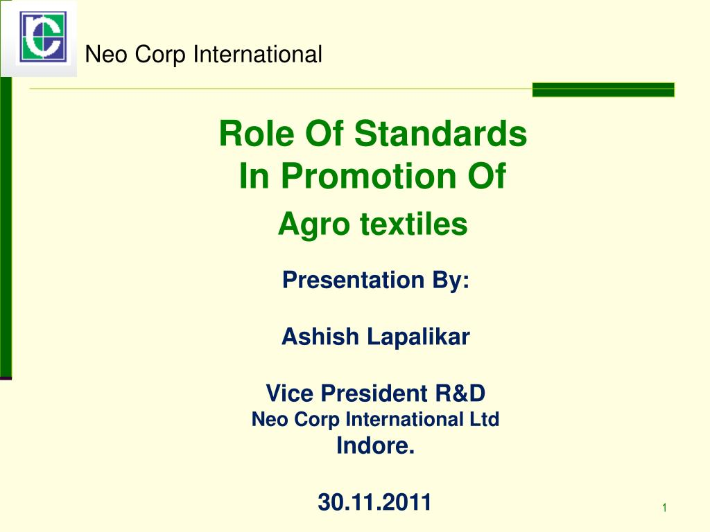 role of standards in promotion of agro textiles l.