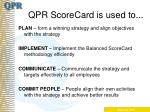 qpr scorecard is used to