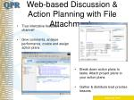 web based discussion action planning with file attachments