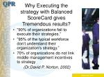 why executing the strategy with balanced scorecard gives tremendous results