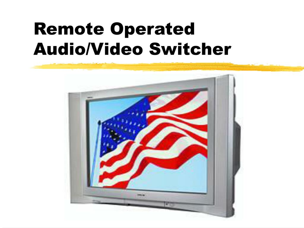 remote operated audio video switcher l.