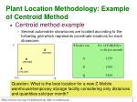 plant location methodology example of centroid method