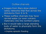 outflow channels