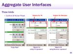 aggregate user interfaces37
