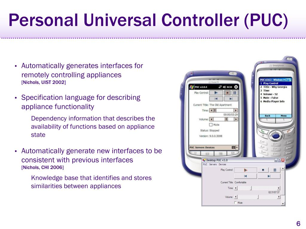 Personal Universal Controller (PUC)