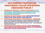 apa manfaat partisipasi masyarakat dalam perumusan kebijakan publik