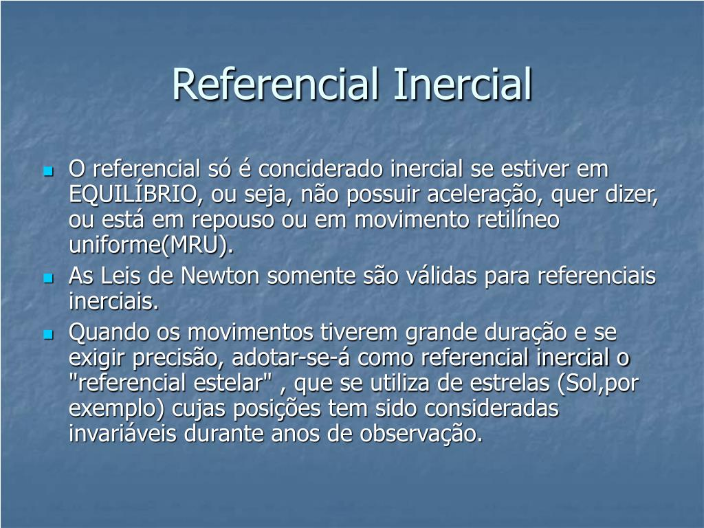 Referencial Inercial