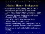 medical home background