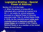legislative briefing special power of attorney11