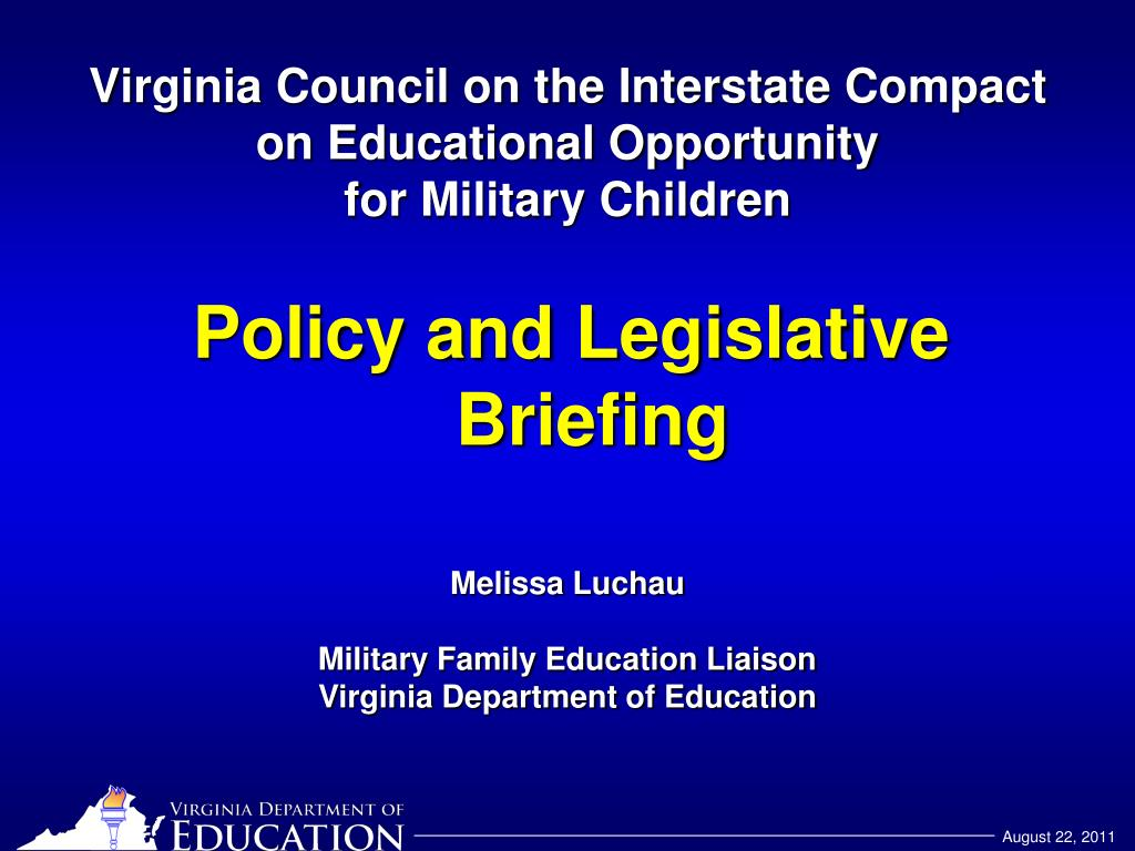 virginia council on the interstate compact on educational opportunity for military children l.
