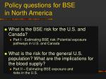 policy questions for bse in north america