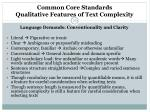 common core standards qualitative features of text complexity20