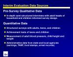 interim evaluation data sources