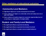 other mediators of educational outcomes