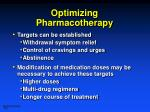 optimizing pharmacotherapy