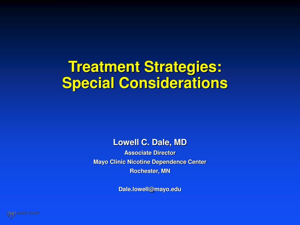 treatment strategies special considerations l.