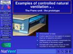 examples of controlled natural ventilation 6 the franc unit the prototype