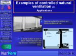 examples of controlled natural ventilation 7 applications